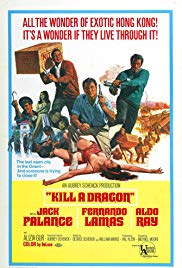 Watch Free Kill a Dragon (1967)