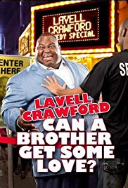 Watch Free Lavell Crawford: Can a Brother Get Some Love (2011)