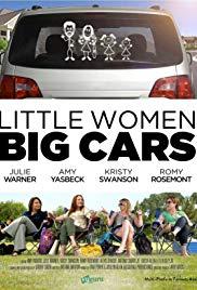 Watch Free Little Women, Big Cars (2012)
