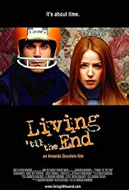 Watch Free Living til the End (2005)