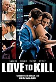 Watch Free Love to Kill (2008)