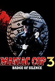 Watch Free Maniac Cop 3: Badge of Silence (1992)