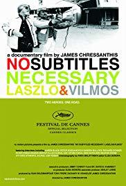 Watch Free No Subtitles Necessary: Laszlo & Vilmos (2008)