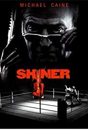Watch Free Shiner (2000)