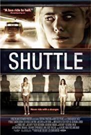 Watch Free Shuttle (2008)