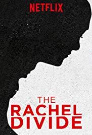 Watch Free The Rachel Divide (2018)