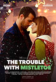 Watch Free The Trouble with Mistletoe (2017)