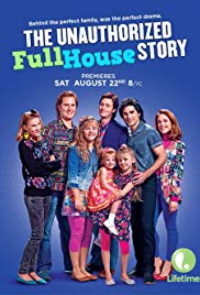 Watch Free The Unauthorized Full House Story (2015)