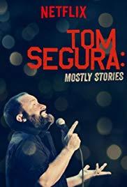 Watch Free Tom Segura: Mostly Stories (2016)