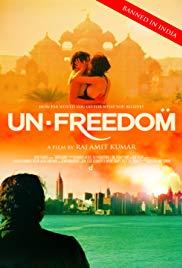 Watch Free Unfreedom (2014)