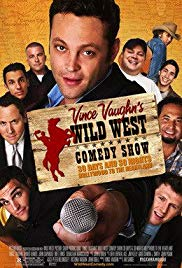 Watch Free Wild West Comedy Show: 30 Days & 30 Nights  Hollywood to the Heartland (2006)