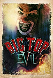 Watch Free Big Top Evil (2015)