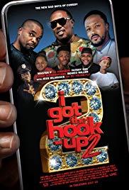 Watch Free I Got the Hook Up 2 (2019)
