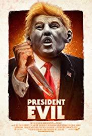 Watch Free President Evil (2018)