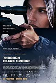 Watch Free Through Black Spruce (2018)