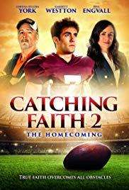 Watch Free Catching Faith 2 (2019)