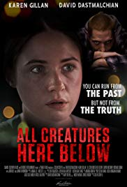 Watch Free All Creatures Here Below (2018)
