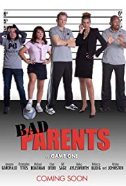 Watch Free Bad Parents (2012)