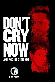 Watch Free Dont Cry Now (2007)
