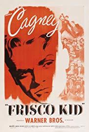 Watch Free Frisco Kid (1935)