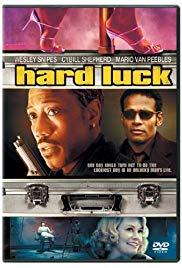 Watch Free Hard Luck (2006)