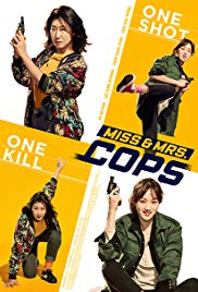 Watch Free Miss & Mrs. Cops (2019)