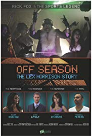 Watch Free Off Season: Lex Morrison Story (2013)