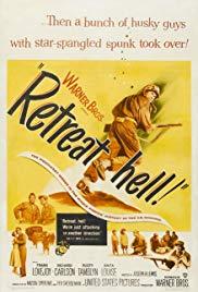 Watch Free Retreat, Hell! (1952)