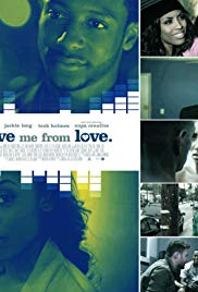 Watch Free Save Me from Love (2012)
