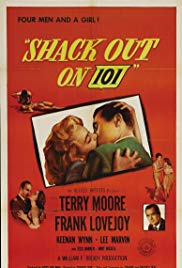 Watch Free Shack Out on 101 (1955)
