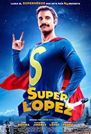 Watch Free Superlopez (2018)