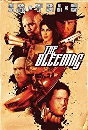 Watch Free The Bleeding (2009)