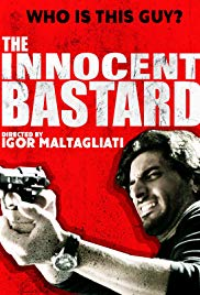 Watch Free The Innocent Bastard (2016)