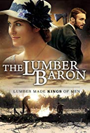 Watch Free The Lumber Baron (2018)