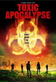Watch Free Toxic Apocalypse (2016)