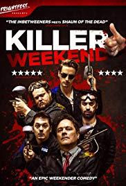 Watch Free Killer Weekend (2016)