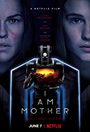 Watch Free I Am Mother (2019)