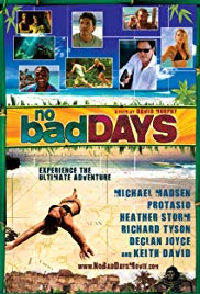 Watch Free No Bad Days (2008)
