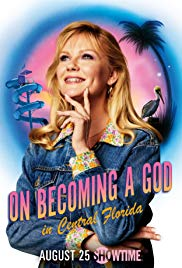 Watch Free On Becoming a God in Central Florida (2019 )
