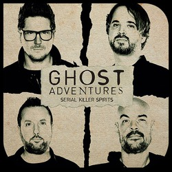 Watch Free Ghost Adventures: Serial Killer Spirits (2019 )