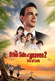Watch Free The Other Side of Heaven 2: Fire of Faith (2019)