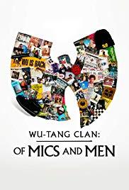 Watch Free WuTang Clan: Of Mics and Men (2019 )