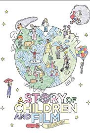 Watch Free A Story of Children and Film (2013)