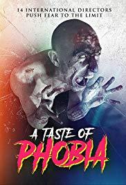 Watch Free A Taste of Phobia (2018)