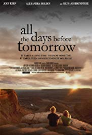 Watch Free All the Days Before Tomorrow (2007)
