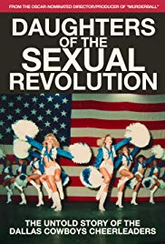 Watch Free Daughters of the Sexual Revolution: The Untold Story of the Dallas Cowboys Cheerleaders (2018)