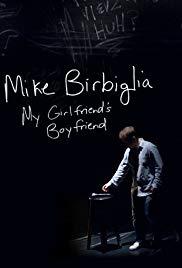 Watch Free Mike Birbiglia: My Girlfriends Boyfriend (2013)