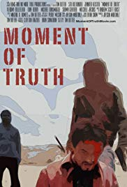 Watch Free Moment of Truth (2016)