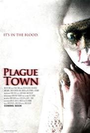 Watch Free Plague Town (2008)