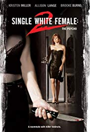 Watch Free Single White Female 2: The Psycho (2005)